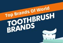 Toothbrush Brands in the World
