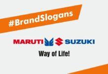 Maruti Suzuki Brand Slogans