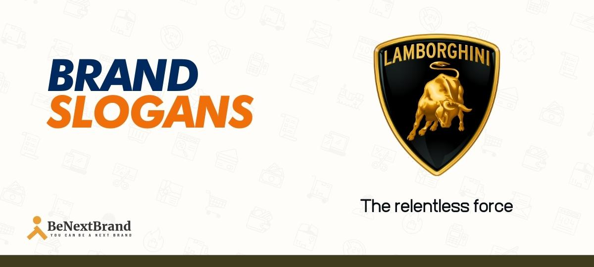 List Of 23 Best Lamborghini Brand Slogans Benextbrand Com