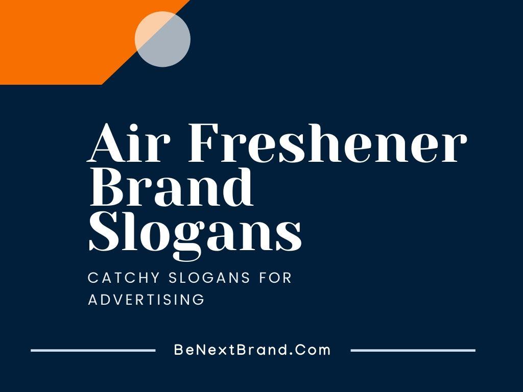 air freshener slogans & taglines