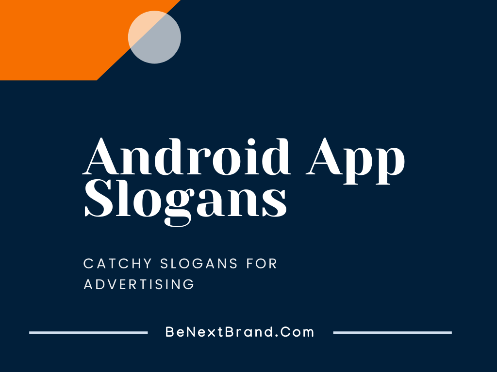android app slogans