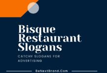 bisque restaurant slogans