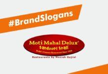 Moti Mahal Deluxe Brand Slogans