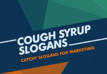 cough syrup marketing slogans