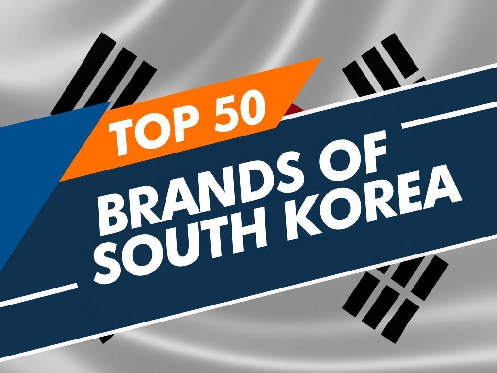 Top 50 Brands of South Korea