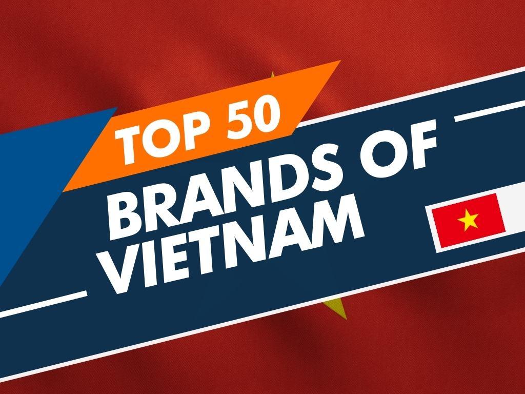Top 50 brands of Vietnam