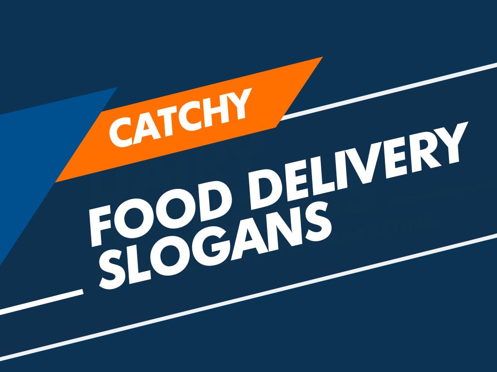 food delivery slogans