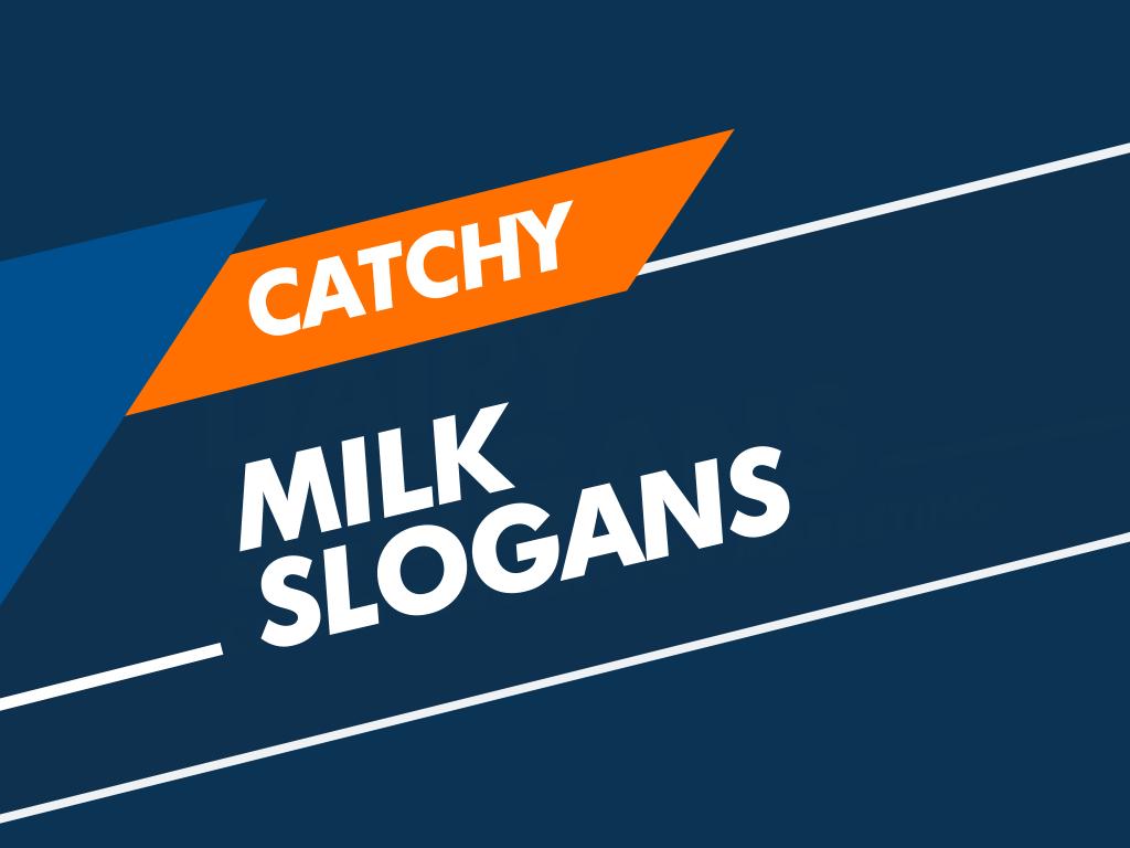 milk slogans
