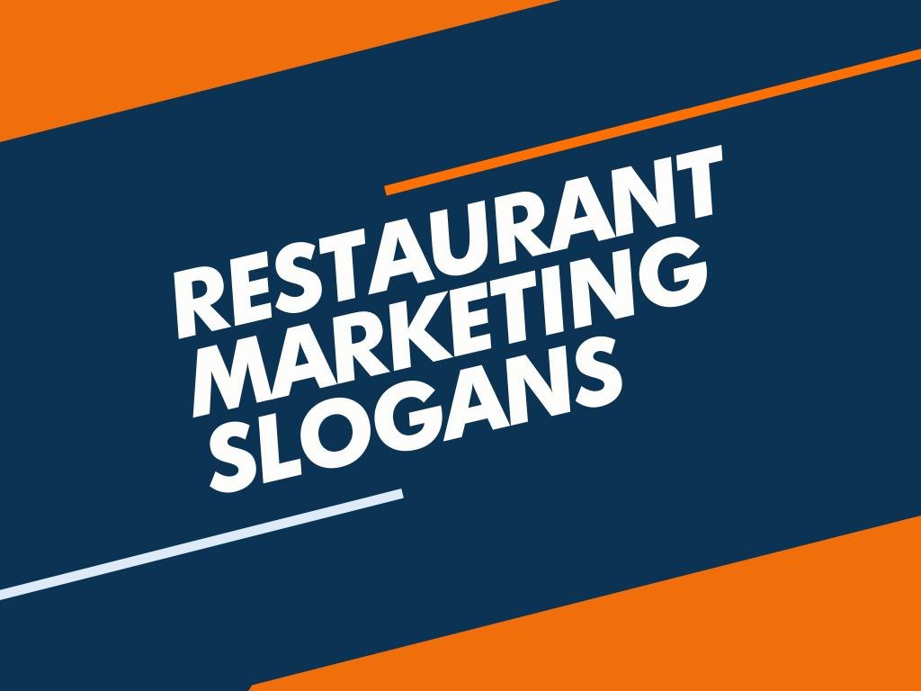 restaurant marketing slogans