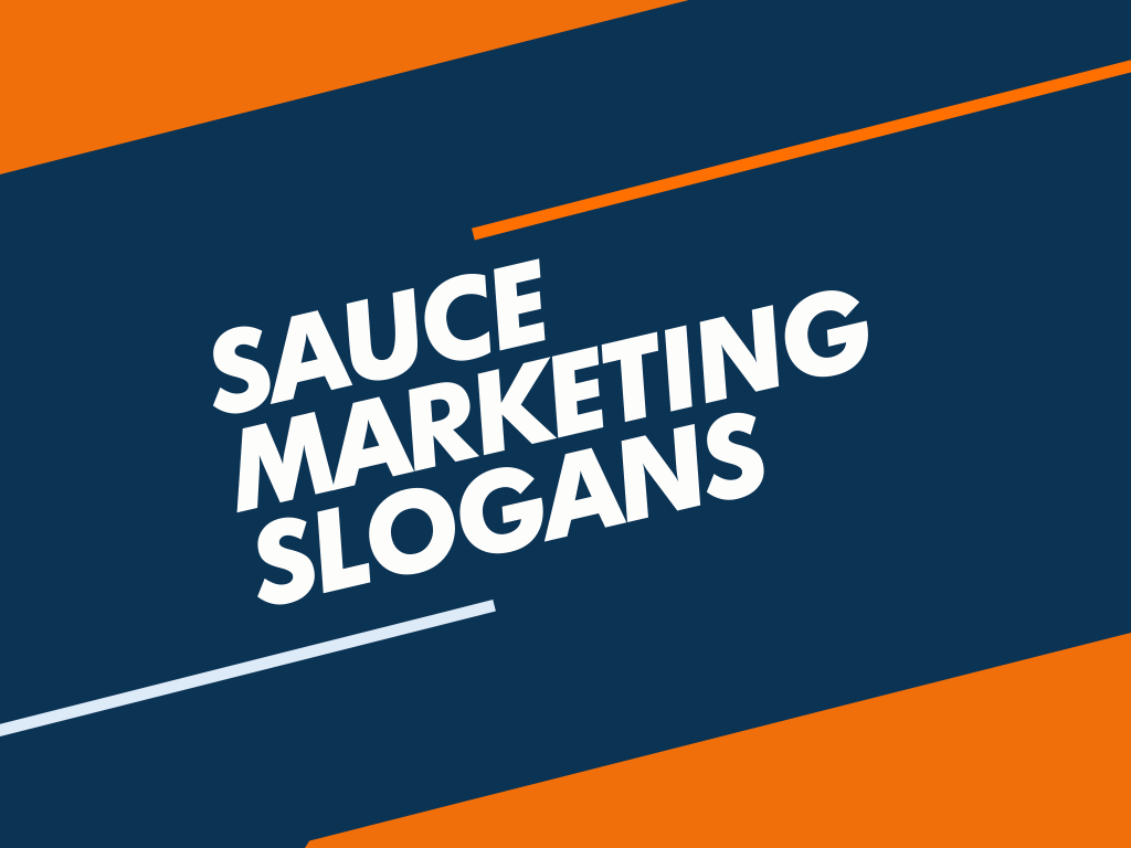 sauce marketing slogans