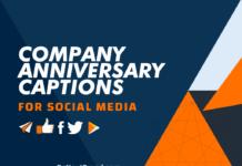 Company Anniversary Captions