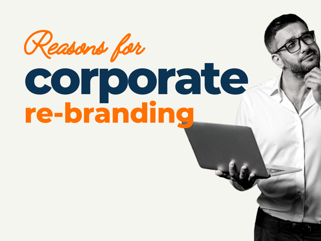 Reasons for Corporate Re Branding