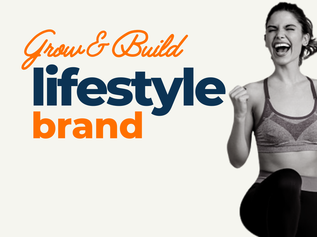Tips to Grow and build lifestyle Brand