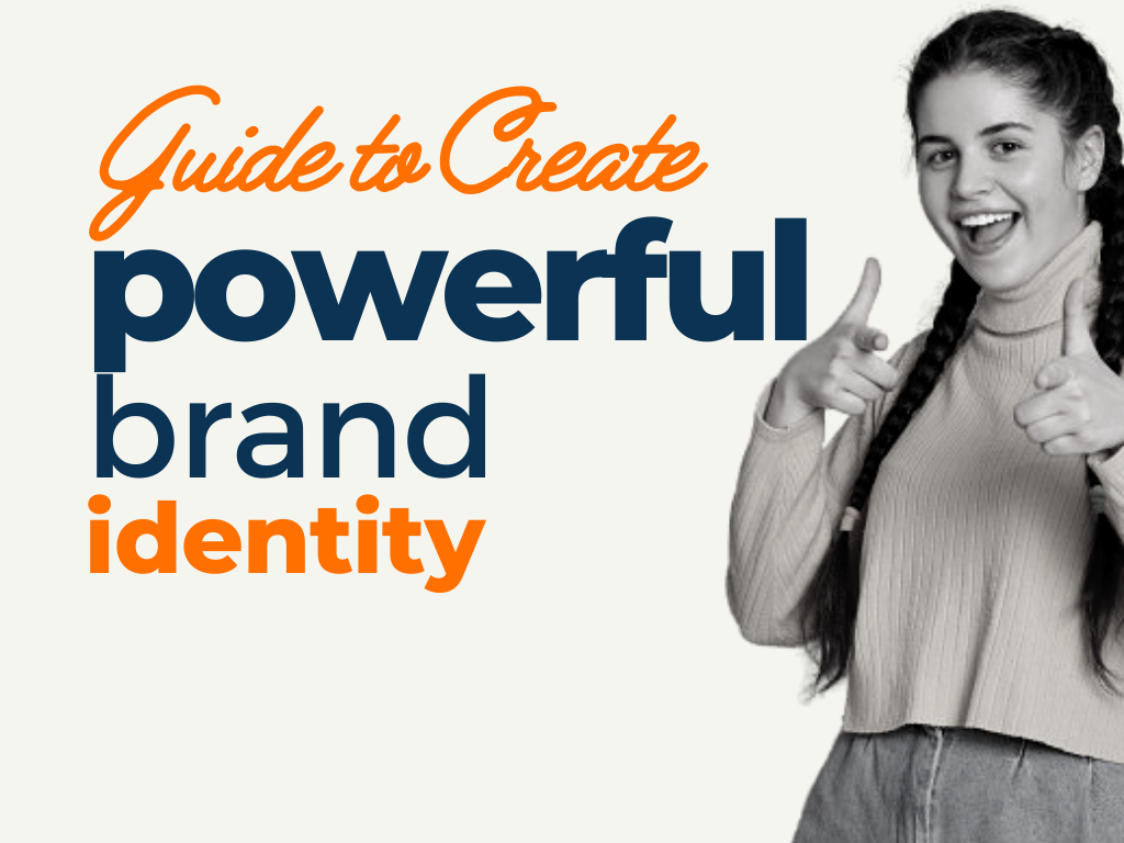 Create a Powerful Brand Identity