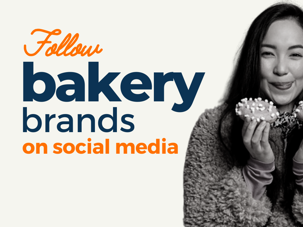 Bakery Brands to follow on Social Media