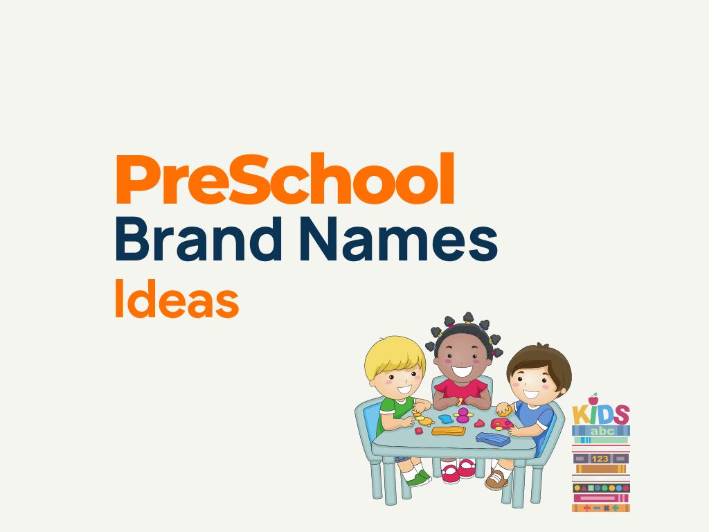 preschool brand names