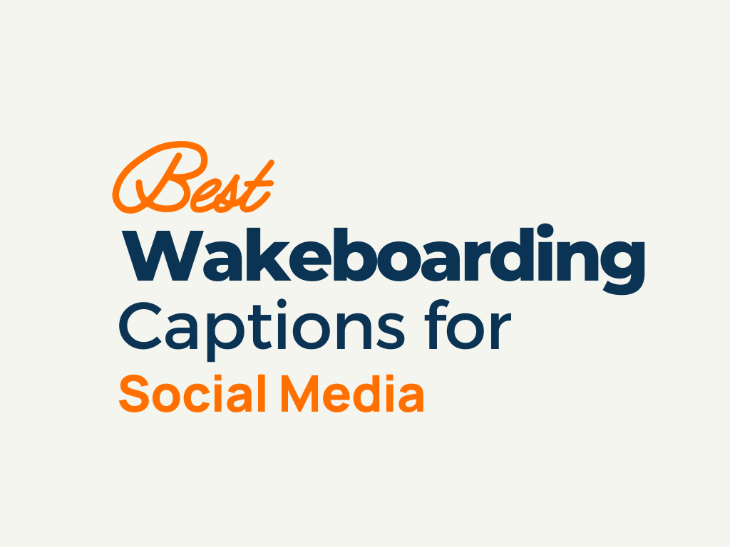 Wakeboarding Captions