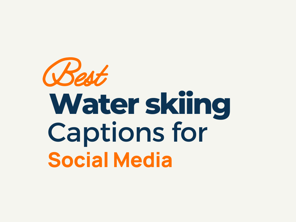 water skiing captions