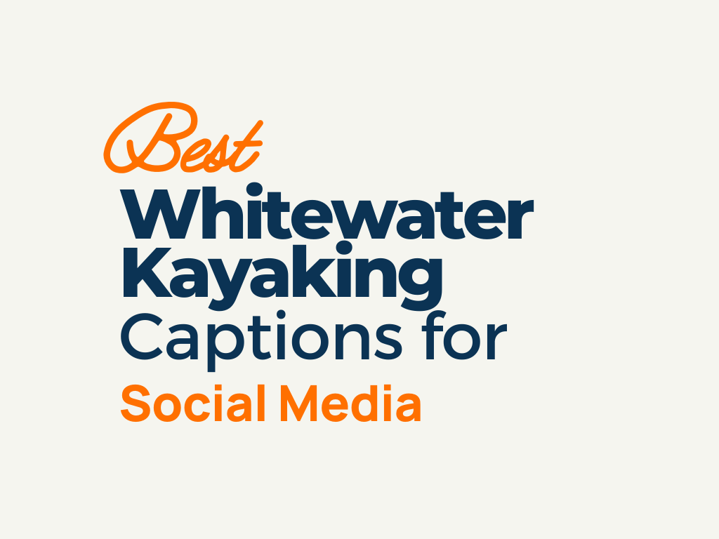 Whitewater Kayaking Captions